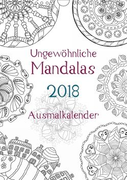 Ausmalkalender – Ungewöhnliche Mandalas (Wandkalender 2018 DIN A4 hoch) von Langenkamp,  Heike
