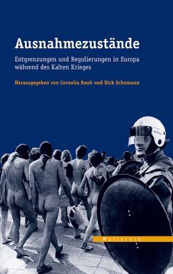 Ausnahmezustände von Rauh,  Cornelia, Schumann,  Dirk