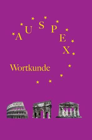 Auspex – Regensburger Wortkunde von Hoffmann, Günther, Karl, Klaus, Kloiber, Harald, Schönberger, Nicole, Wolf, Gunther