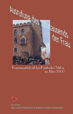 Ausrufung des Jahrtausends der Frau von Frank-Wissmann,  Gudrun, Madeisky,  Uschi