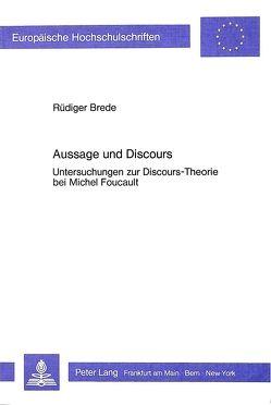 Aussage und Discours von Brede,  Rüdiger
