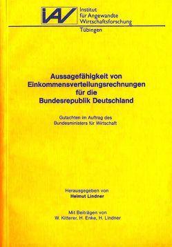 Aussagefähigkeit von Einkommensverteilungsrechnungen für die Bundesrepublik Deutschland von Enke,  Harald, Freitag,  Bernd, Kitterer,  Wolfgang, Lindner,  Helmut