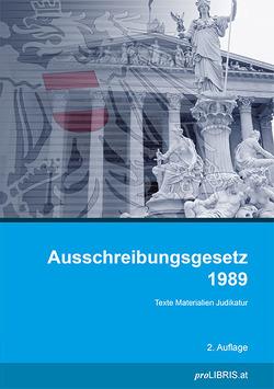 Ausschreibungsgesetz 1989 von proLIBRIS VerlagsgesmbH