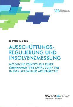Ausschüttungsregulierung und Insolvenzmessung von Kleibold,  Thorsten