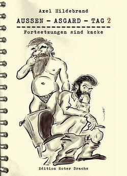 Aussen – Asgard – Tag 2 von Hildebrand,  Axel