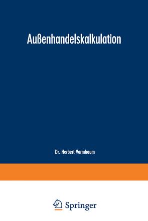 Außenhandelskalkulation von Vormbaum,  Herbert