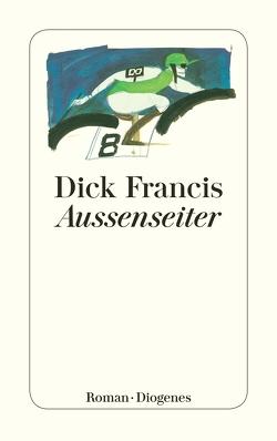 Außenseiter von Francis,  Dick, Jung,  Gerald