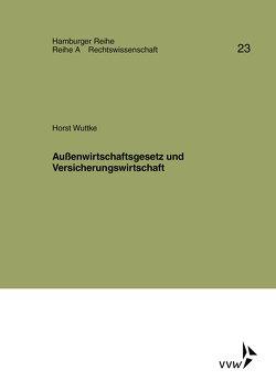 Außenwirtschaftsgesetz und Versicherungswirtschaft von Moeller,  Hans, Wuttke,  Horst