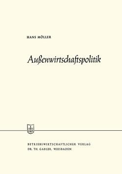 Außenwirtschaftspolitik von Moeller,  Hans