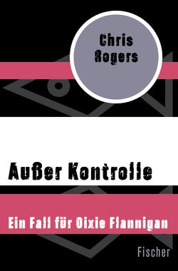 Außer Kontrolle von Riemann,  Harald, Rogers,  Chris