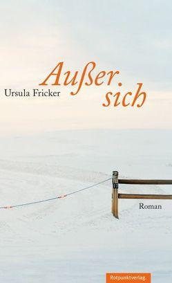 Außer sich von Fricker,  Ursula