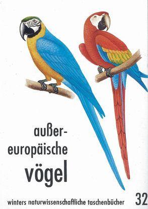 Aussereuropäische Vögel von Fehringer,  O, Fehringer,  W