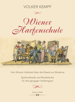 Wiener Harfenschule. Vom Wiener Volkslied über die Klassik zur Moderne von Kempf,  Volker
