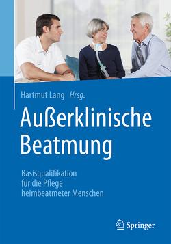 Außerklinische Beatmung von Lang,  Hartmut