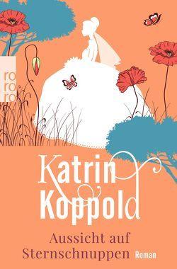Aussicht auf Sternschnuppen von Koppold,  Katrin