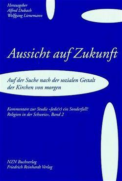 Aussicht auf Zukunft von Dubach,  Alfred, Lienemann,  Wolfgang