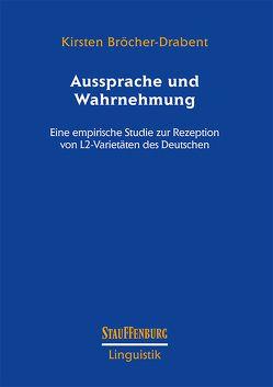 Aussprache und Wahrnehmung von Bröcher-Drabent,  Kirsten
