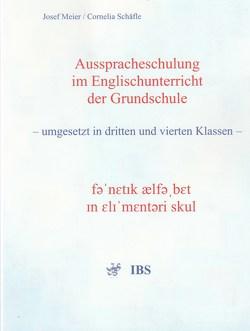 Ausspracheschulung im Englischunterricht der Grundschule von Meier,  Josef, Schäfle,  Cornelia