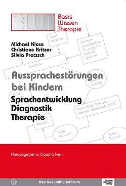 Aussprachestörungen bei Kindern von Klose,  Michael, Kritzer,  Christiane, Pretzsch,  Silvia