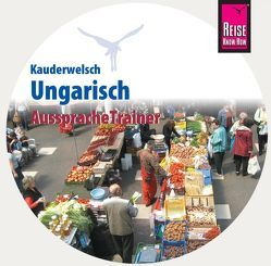 AusspracheTrainer Ungarisch (Audio-CD) von Simig,  Pia