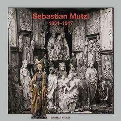 Ausstellungskatalog Sebastian Mutzl (1831-1917) von Diözsesan-Museum Eichstätt,  Diözsesan-Museum Eichstätt