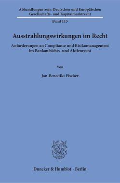 Ausstrahlungswirkungen im Recht. von Fischer,  Jan-Benedikt