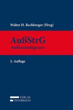 AußStrG Außerstreitgesetz von Rechberger,  Walter
