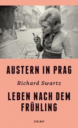 Austern in Prag von Swartz,  Richard, Zederbauer,  Andrea