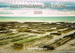 AUSTERNBÄNKE BRETAGNE 2020 Photos Marion Koell (Tischkalender 2020 DIN A5 quer) von KOELL,  MARION