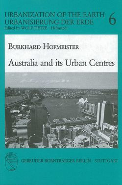 Australia and its Urban Centres von Hofmeister,  Burkhard