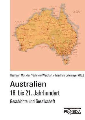 Australien von Edelmayer,  Friedrich, Mückler,  Hermann, Weichart,  Gabriele
