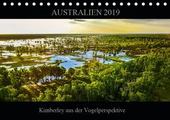 Australien 2019 Kimberley aus der Vogelperspektive (Tischkalender 2019 DIN A5 quer) von Buch,  Sylwia
