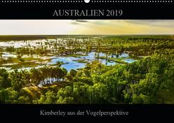 Australien 2019 Kimberley aus der Vogelperspektive (Wandkalender 2019 DIN A2 quer) von Buch,  Sylwia