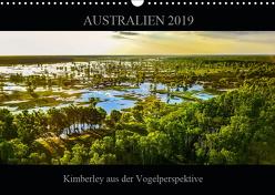 Australien 2019 Kimberley aus der Vogelperspektive (Wandkalender 2019 DIN A3 quer) von Buch,  Sylwia