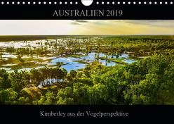 Australien 2019 Kimberley aus der Vogelperspektive (Wandkalender 2019 DIN A4 quer) von Buch,  Sylwia