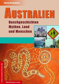 Australien – Buschgeschichten, Mythen, Land und Menschen von Beckmann,  Georg
