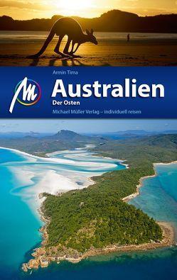 Australien – Der Osten Reiseführer Michael Müller Verlag von Tima,  Armin