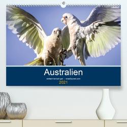 Australien – einfach tierisch gut (Premium, hochwertiger DIN A2 Wandkalender 2021, Kunstdruck in Hochglanz) von Bergwitz,  Uwe