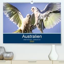 Australien – einfach tierisch gut (Premium, hochwertiger DIN A2 Wandkalender 2020, Kunstdruck in Hochglanz) von Bergwitz,  Uwe