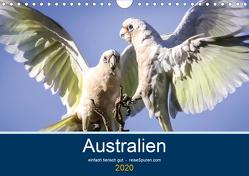 Australien – einfach tierisch gut (Wandkalender 2020 DIN A4 quer) von Bergwitz,  Uwe