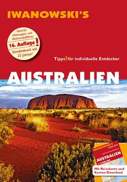 Australien mit Outback – Reiseführer von Iwanowski von Albrecht,  Steffen