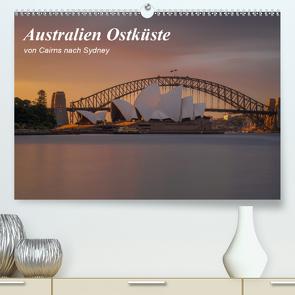 Australien Ostküste – von Cairns nach Sydney (Premium, hochwertiger DIN A2 Wandkalender 2020, Kunstdruck in Hochglanz) von Zocher,  Fabian