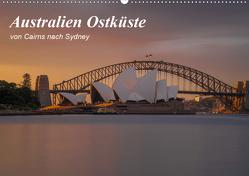 Australien Ostküste – von Cairns nach Sydney (Wandkalender 2020 DIN A2 quer) von Zocher,  Fabian