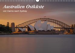 Australien Ostküste – von Cairns nach Sydney (Wandkalender 2020 DIN A3 quer) von Zocher,  Fabian