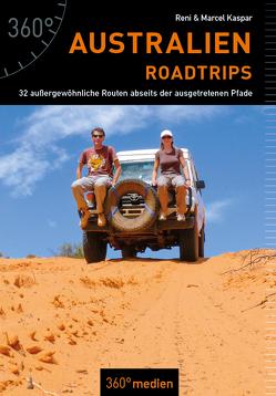 Australien – Roadtrips von Kaspar,  Marcel, Kaspar,  Renate