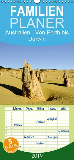 Australien – Von Perth bis Darwin – Familienplaner hoch (Wandkalender 2019 , 21 cm x 45 cm, hoch) von Dirks,  Jörg