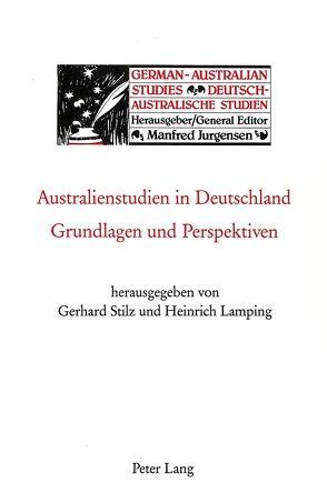 Australienstudien in Deutschland von Lamping,  Heinrich, Stilz,  Gerhard