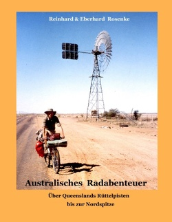 Australisches Radabenteuer von Rosenke,  Eberhard, Rosenke,  Reinhard