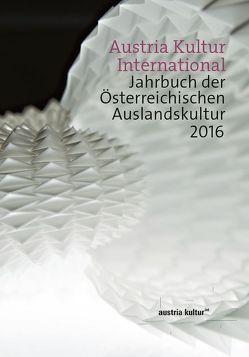 Austria Kultur International von Grilj,  Natascha, Indjein,  Teresa