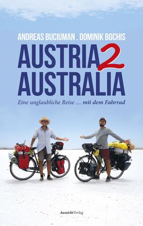 Austria2Australia von Bochis,  Dominik, Buciuman,  Andreas